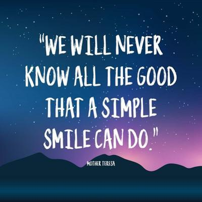 Simple Smile - Mother Teresa Quote (Dusk) by Quote Master