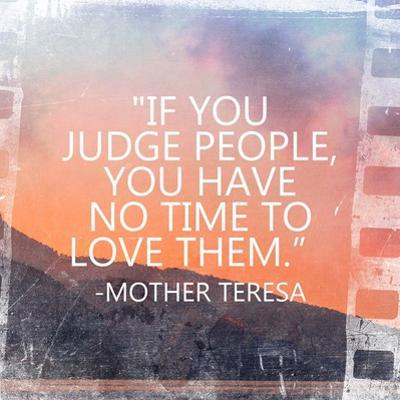Time to Love Them - Mother Teresa Quote by Quote Master