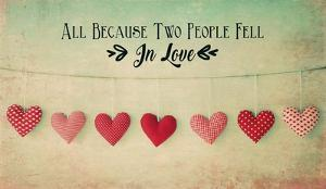 Two People Fell in Love Cotton Hearts by Quote Master