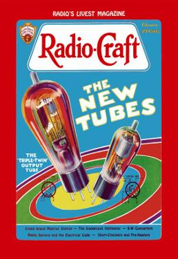 Radio Craft: The Triple-Twin Output Tube