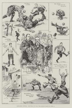 Association Football, the Final Cup Tie at the Crystal Palace on 15 April by Ralph Cleaver