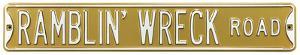 Ramblin' Wreck Road Steel Sign