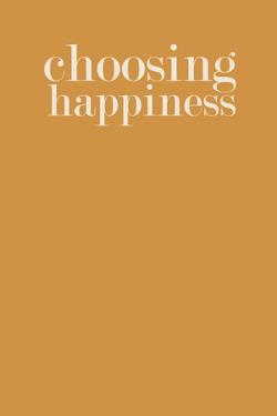 Choosing Happiness No. 2 by Ramona Murdock