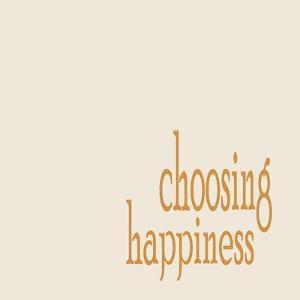 Choosing Happiness No. 4 by Ramona Murdock