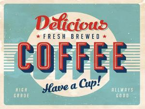 Vintage Design -  Fresh Brewed Coffee by Real Callahan