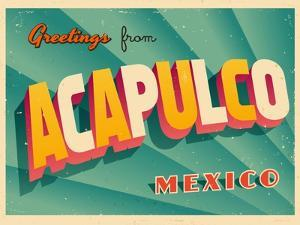 Vintage Touristic Greeting Card - Acapulco, Mexico by Real Callahan