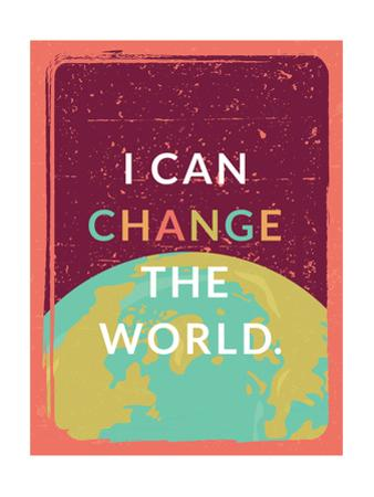 I Can Change The World by Rebecca Lane