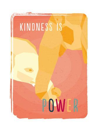 Kindess Is Power by Rebecca Lane