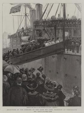 Reception of the Remains of the Late Sir John Thompson at Portsmouth