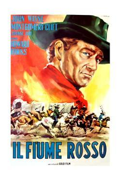 Red River, (AKA Il Fiume Rosso), John Wayne on Italian Poster Art, 1948