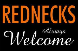 Rednecks Always Welcome