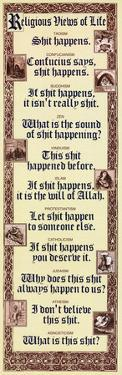 Religious Views Of Life - Sh*t Happens, Humor Poster