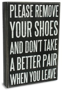 Remove Your Shoes Box Sign
