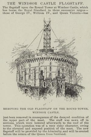 https://imgc.allpostersimages.com/img/posters/removing-the-old-flagstaff-on-the-round-tower-windsor-castle_u-L-PVW9V10.jpg?p=0