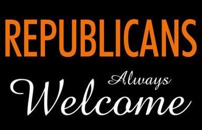 Republicans Always Welcome