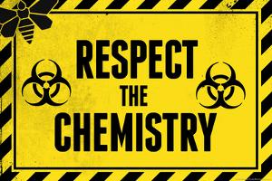 Respect the Chemistry Biohazard Television Plastic Sign