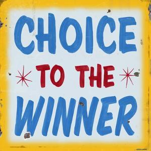 Choice to Winner Distressed Gold Border by Retroplanet