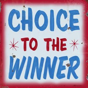 Choice to Winner Distressed Red Border by Retroplanet