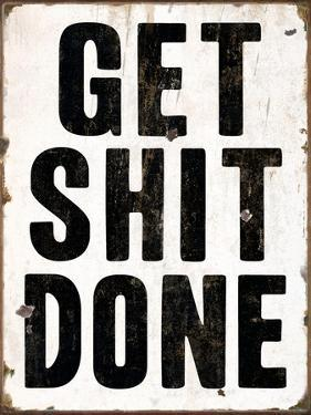 Get Shit Done 2 by Retroplanet