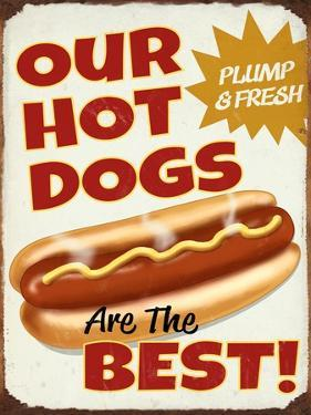 Our Hot Dogs Best by Retroplanet