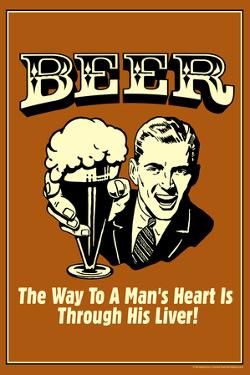 Beer Man's Heart Through His Liver Poster by Retrospoofs