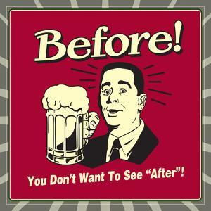 """Before! You Don't Want to See """"After""""! by Retrospoofs"""