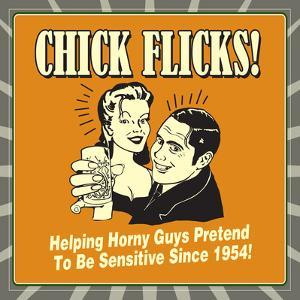 Chick Flicks! Helping Horny Guys Pretend to Be Sensitive Since 1954! by Retrospoofs