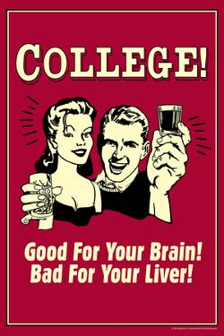 College Good For Your Brain Bad for Liver Funny Retro Poster by Retrospoofs