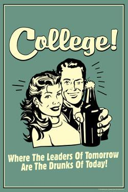 College Leaders of Tomorrow Drunks of Today Funny Retro Plastic Sign by Retrospoofs