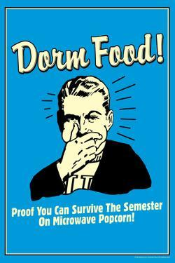 Dorm Food Survive on Microwave Popcorn Funny Retro Poster by Retrospoofs