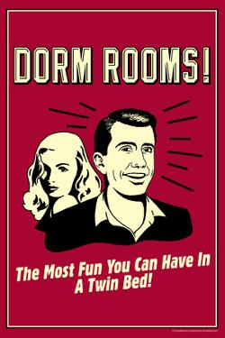 Dorm Rooms: Most Fun In Twin Bed  - Funny Retro Poster by Retrospoofs