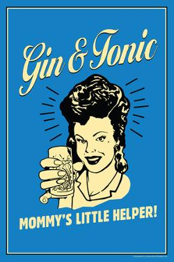 Gin And Tonic Mommys Little Helper Funny Retro Plastic Sign by Retrospoofs