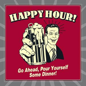 Happy Hour! Go Ahead, Pour Yourself Some Dinner! by Retrospoofs
