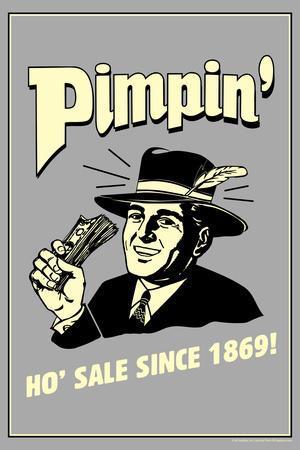 Pimpin' Ho' Sale Since 1869 Funny Retro Poster