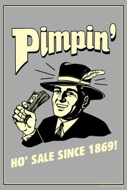 Pimpin' Ho' Sale Since 1869 Funny Retro Poster by Retrospoofs