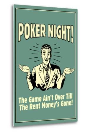 Poker Night Game Over When Rent Money's Gone Funny Retro Poster