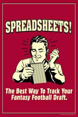 Spreadsheets Best Way Track Fantasy Football Draft Funny Retro Plastic Sign by Retrospoofs