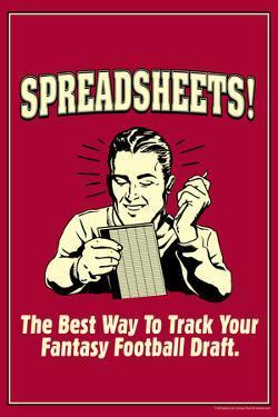 Spreadsheets Best Way Track Fantasy Football Draft Funny Retro Poster by Retrospoofs