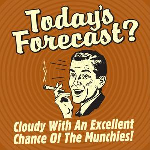 Today's Forecast? Cloudy with an Excellent Chance of the Munchies! by Retrospoofs