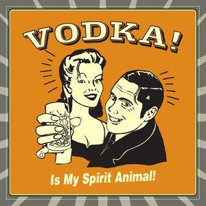 Vodka Spirit Animal by Retrospoofs