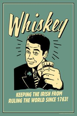 Whiskey Keeping Irish From Running World Since 1763 Funny Retro Plastic Sign by Retrospoofs