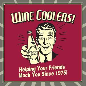 Wine Coolers! Helping Your Friends Mock You Since 1975! by Retrospoofs