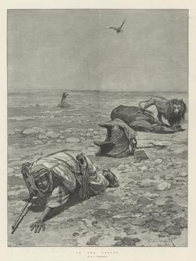 In the Desert by Richard Caton Woodville II