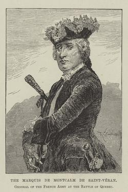 The Marquis De Montcalm De Saint-Veran, General of the French Army at the Battle of Quebec by Richard Caton Woodville II