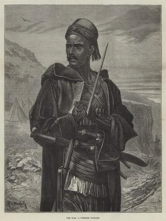 The War, a Turkish Outpost