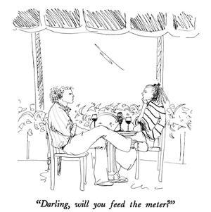 """""""Darling, will you feed the meter?"""" - New Yorker Cartoon by Richard Cline"""