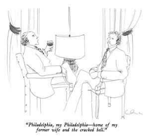 """Philadelphia, my Philadelphia—home of my former wife and the cracked bell… by Richard Cline"