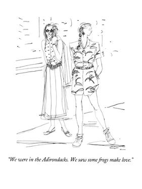 """We were in the Adirondacks.  We saw some frogs make love."" - New Yorker Cartoon by Richard Cline"