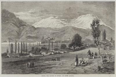 Janina, the Capital of Epirus, or Lower Albania