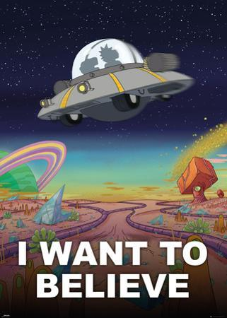 Rick and Morty - I Want to Believe